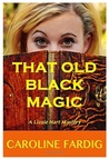 That Old Black Magic (Lizzie Hart Mysteries #2)
