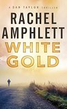 White Gold (Dan Taylor #1)