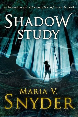 Shadow Study (Soulfinders #1) – Maria V Snyder
