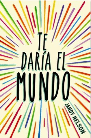 https://www.goodreads.com/book/show/24248704-te-dar-a-el-mundo