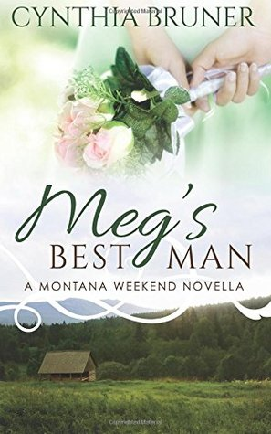 Meg's Best Man (Montana Weekend)