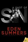 A Shot of Sin (Vault of Sin, #1)