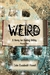 Weird  A Henry Ian Darling Oddity  Missive One by Julie Elizabeth Powell