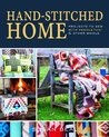 Hand-stitched Home: Projects to sew with Pendleton & other wools