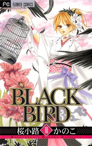 フラワーコミックス [Black Bird, Vol. 10] Kanoko Sakurakouji