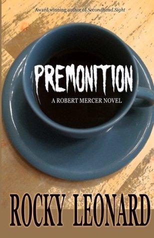 Premonition by John L. Leonard
