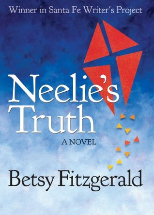 Neelie's Truth: A Novel