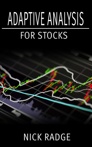 Adaptive Analysis for Stocks  by  Nick Radge