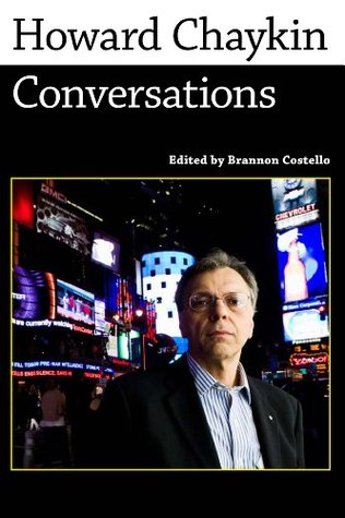 Howard Chaykin: Conversations (Conversations with Comic Artists Series)  by  Brannon Costello