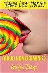 Taboo Love Stories: Taboo Homecoming 2