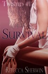 Survival (Twisted, #1)