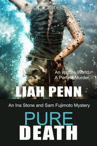 Pure Death (Ida Stone and Sam Fujimoto Mystery #1)