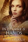 In Kala's Hands: A Lakota Sioux Proclamation
