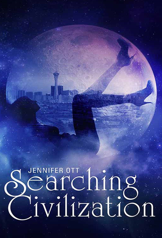 Searching civilization by Jennifer Ott