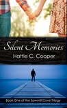 Silent Memories (The Sawmill Cove Trilogy Book 1)