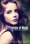 A Promise of Magic (Silver Moon Saga 2.5)