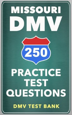 250 Missouri DMV Practice Test Questions DMV Test Bank