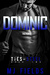 Dominic The Prince (Ties of Steel, #2) by M.J. Fields