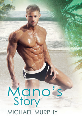 Book Review: Mano's Story (Little Squirrel #2) by Michael Murphy