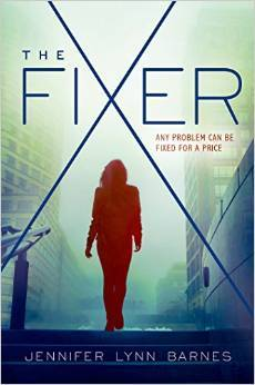Book Review: The Fixer by Jennifer Lynn Barnes