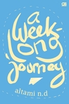 A Week-Long Journey