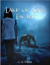 Lake Of Sins: Escape (Lake of Sins, #1)