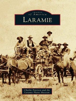 Laramie  by  Charlie Petersen