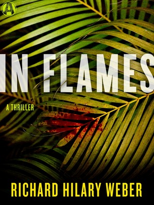 In Flames: A Thriller