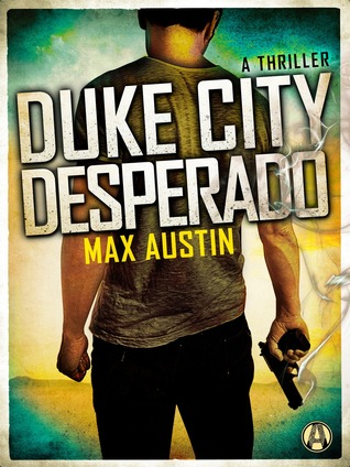 Duke City Desperado (Lawbreakers Thriller, #3)