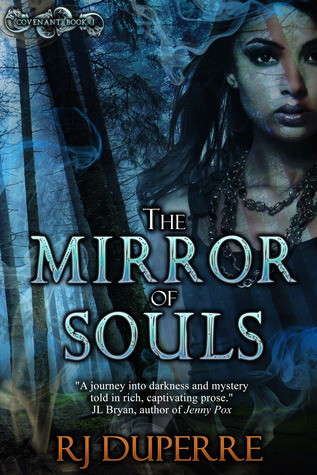 The Mirror of Souls by R.J. Duperre