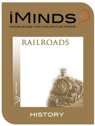 Railroads: History iMinds