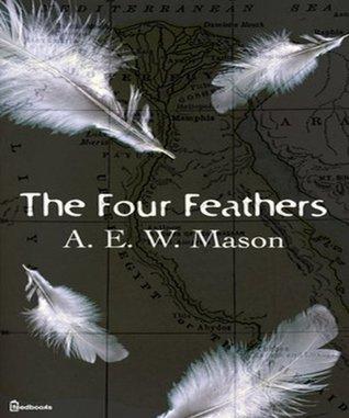 The Four Feathers A.E.W. Mason