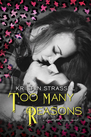 Too Many Reasons (A Spotlight Series Novel)