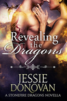 Revealing the Dragons (Stonefire Dragons, #9)