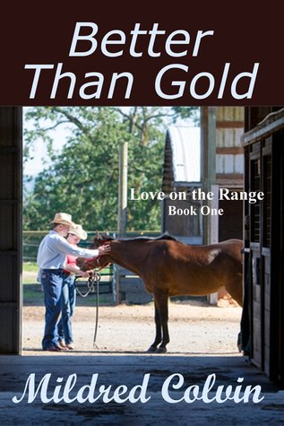 Better Than Gold  by  Mildred Colvin