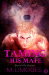 Taming his Mate (Black Hills Wolves, #8)