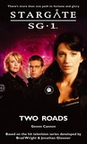 Stargate SG-1: Two Roads