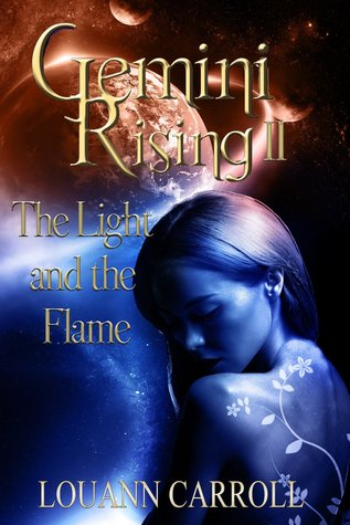 The Light and the Flame by Louann Carroll