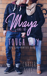 Maya And The Tough Guy (Big Girl Panties #2)