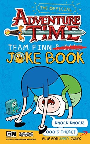 Adventure Time: Team Jake, Team Finn Joke Book Adventure Time