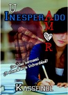 Un Inesperado Amor by Kassfinol
