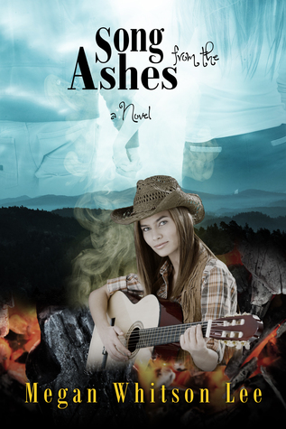 Song from the Ashes by Megan Whitson Lee