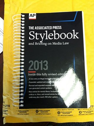 THE ASSOCIATED PRESS Stylebook and Briefing on Media Law 2013  by  Associated Press