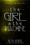 The Girl & the Machine
