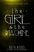 The Girl & the Machine