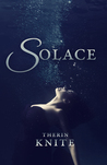 Solace by Therin Knite