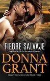 Fiebre Salvaje (Chiasson 1): Wild Fever