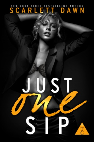 Just One Sip (The Club, #1)