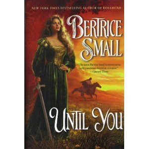 Until You  by  Bertrice Small