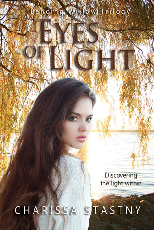 Eyes of Light (Bending Willow Trilogy #1)